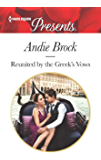 Reunited by the Greek's Vows: A Romance Novel (Harlequin Presents)