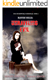 Raven Hills: Unraveling Evil: The Otherworld Chronicles (A Dark Paranormal Mystery Series)