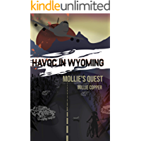 Mollie's Quest: Havoc in Wyoming, Part 3