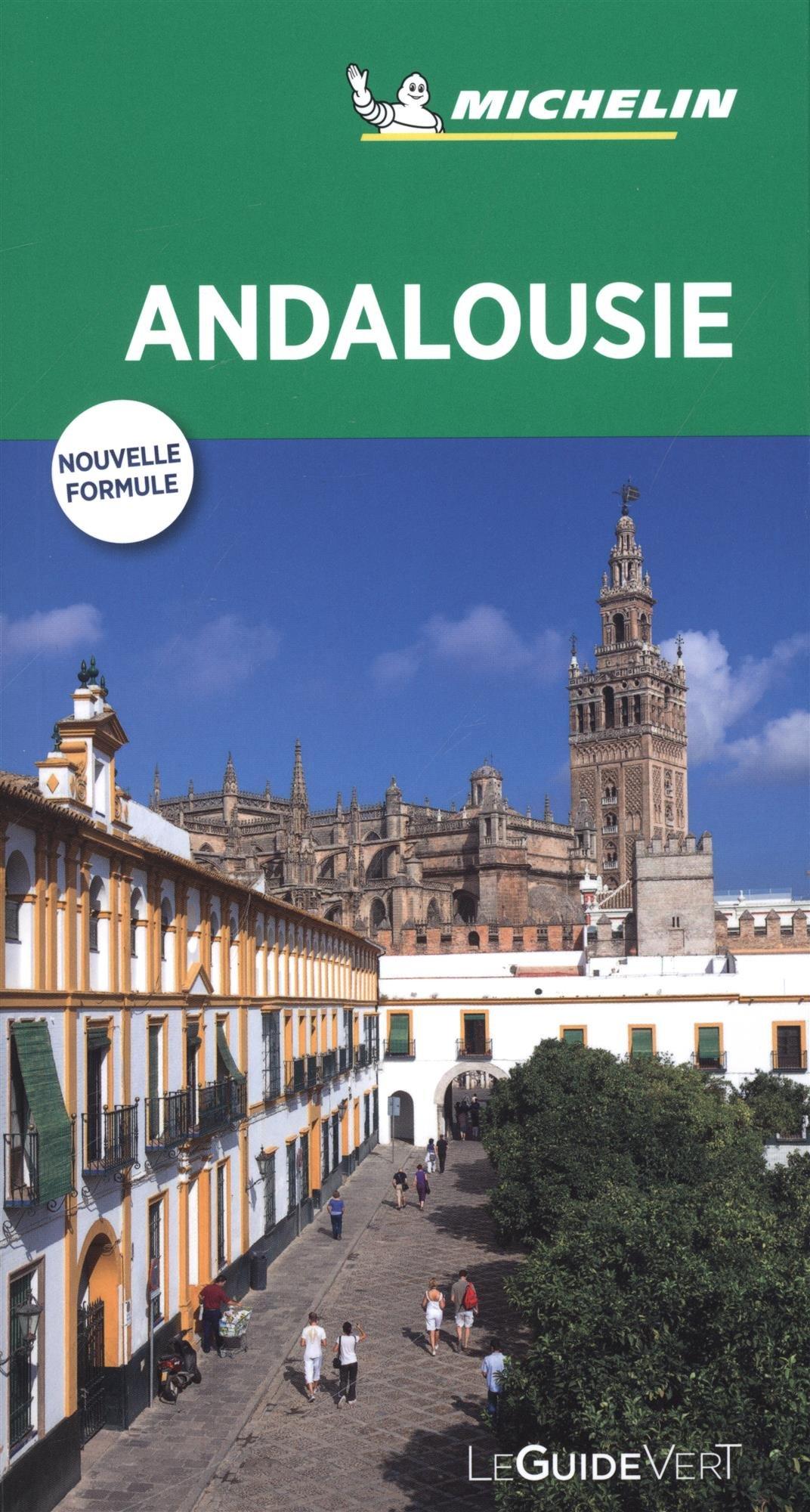 Guide Vert Andalousie Michelin Broché – 10 mars 2018 2067227289 Voyages / Guides touristiques Espagne-andalousie Europe