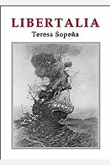 Libertalia: Una utopía pirata en el Índico (Spanish Edition) Kindle Edition