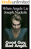 When Angels Lie (Lies Book 1)