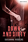 Down and Dirty (Mosh Book 2) (Mosh Series)