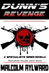 Dunn's Revenge: A Specialists Series Novella Kindle Edition