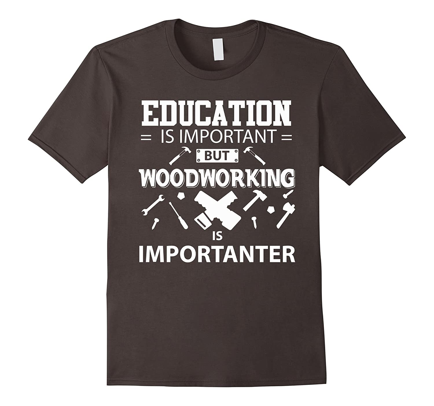 But Woodworking Is Importanter T SHirt-Teeae