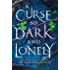 A Curse So Dark and Lonely (The Cursebreaker Series) (English Edition)