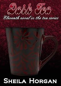 Dark Tea (The Tea Series Book 11)