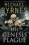The Genesis Plague: An Ancient Myth, A Deadly Curse, a perfect thriller for fans of Dan Brown
