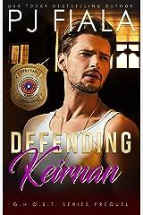 Defending Keirnan: GHOST Prequel Kindle Edition