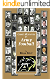 Great Moments in Army Football: From the beginning of Football all the way to Army's 2017 team