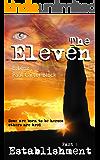 The Eleven: Part 1  Establishment