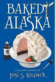Baked Alaska: A Culinary Mystery (Culinary Mysteries (Shadow Mountain))