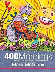 400 Mornings: Artist Dreams - Pencil Drawings