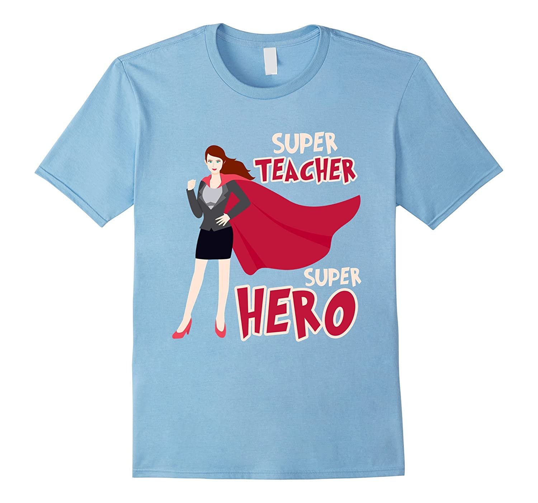 Super Teacher T-shirt Teacher Super Heroes T-shirt-ANZ - Anztshirt