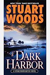 Dark Harbor (Stone Barrington Book 12) Kindle Edition