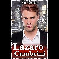 Lázaro Cambrini: Abandonado ( Série Homens Quebrados - Livro 01 )