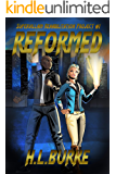 Reformed: Supervillain Rehabilitation Project