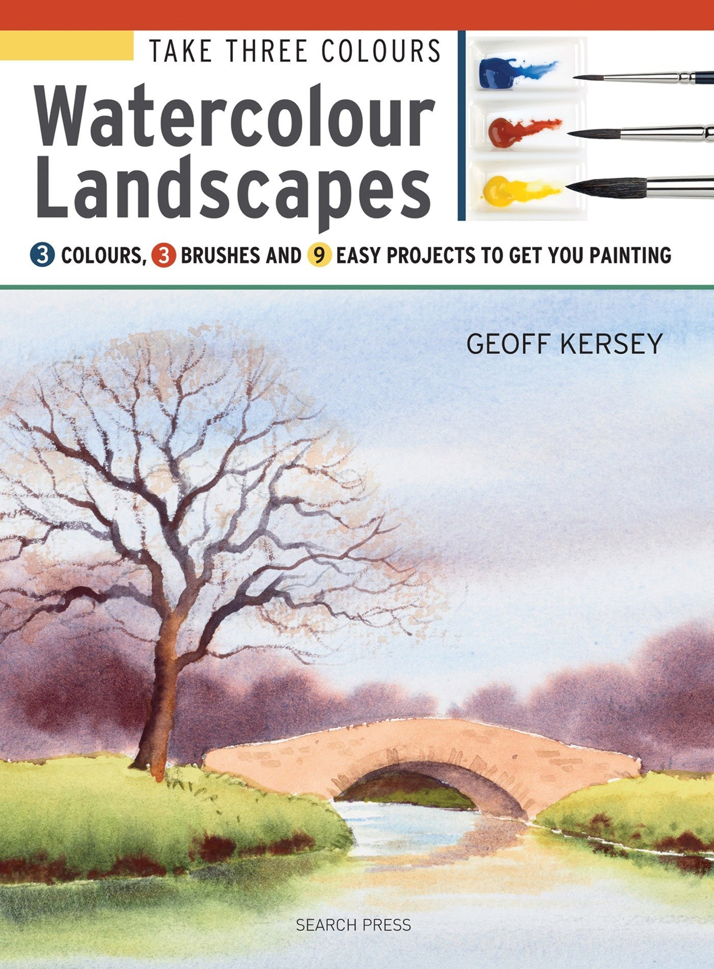 Download Take Three Colours: Watercolour Landscapes: Start to paint with 3 colours, 3 brushes and 9 easy projects pdf