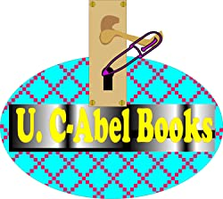 See all titles by U. C-Abel Books and lots more here