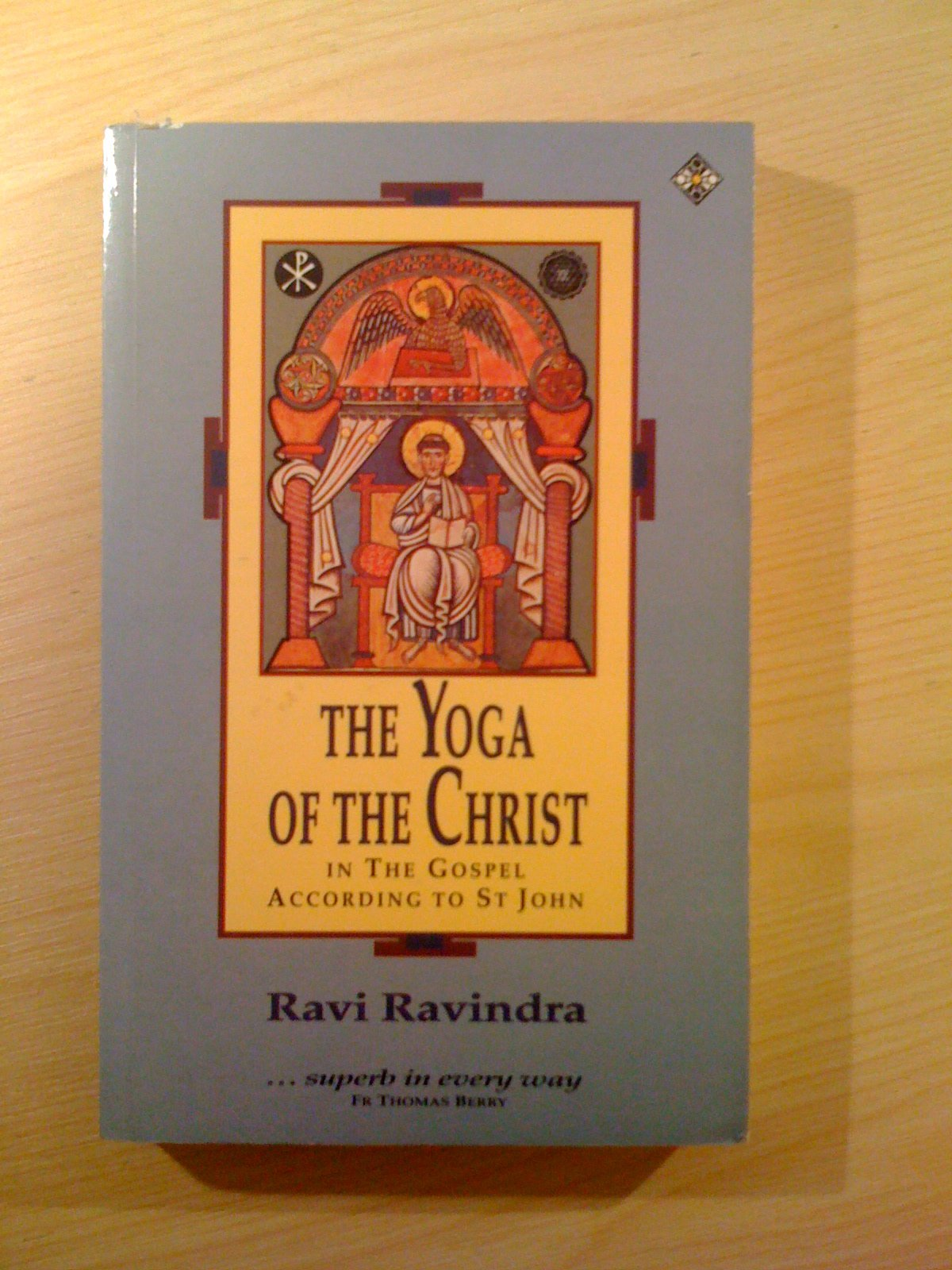 Buy The Yoga of the Christ in the Gospel According to St.John Book Online  at Low Prices in India | The Yoga of the Christ in the Gospel According to  St.John ...