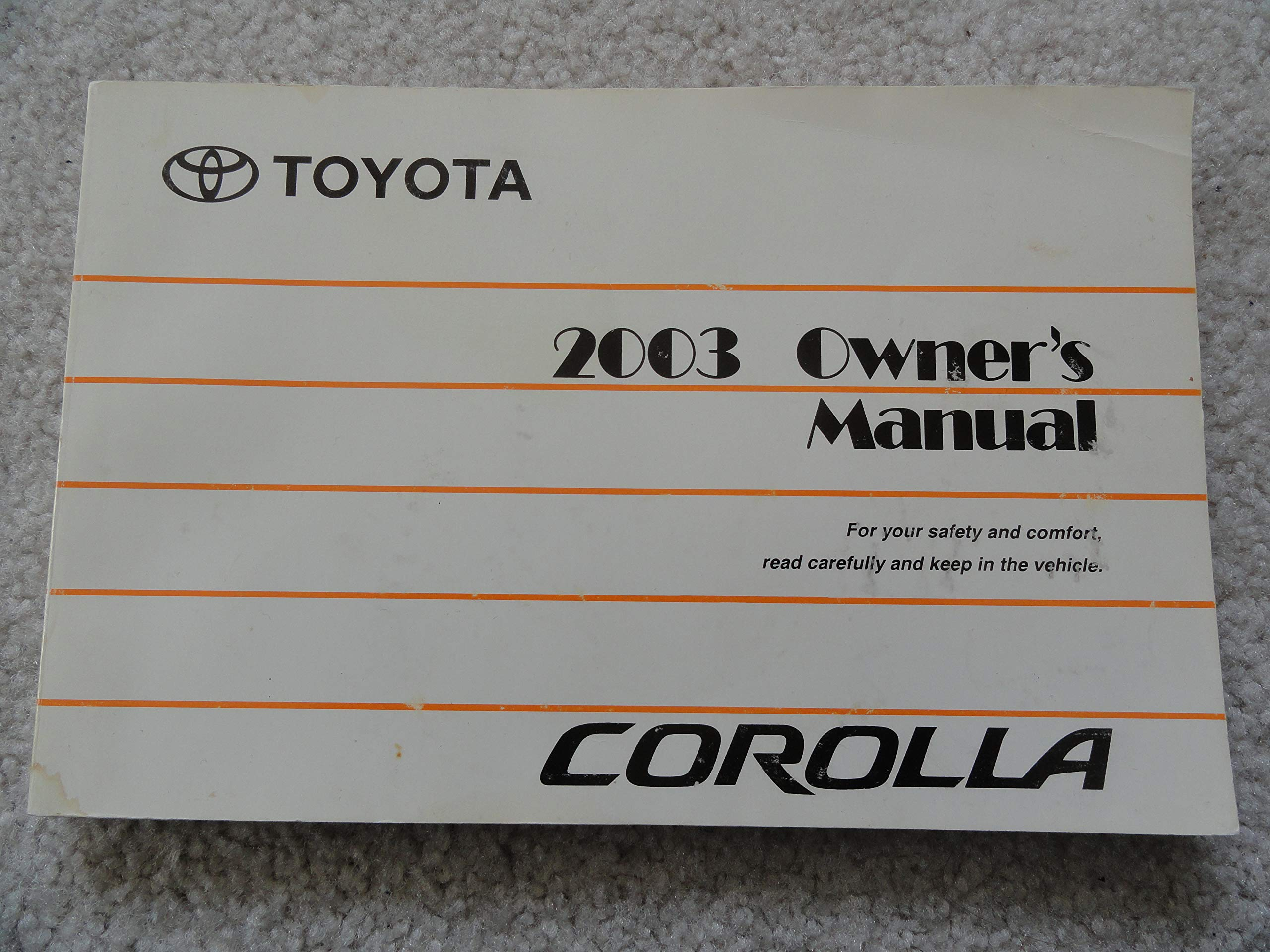2003 Toyota Corolla Owners Manual Toyota Amazon Com Books