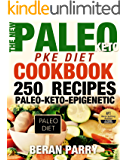 Paleo Cookbook: The New PALEO PKE Recipe Book (250 of the Best Paleo Healthy Recipes): Paleo for Beginners, Ketogenic Diet, Lose Belly Fat, Easy Weight ... - Diet and Nutrition – PALEO EPIGENETIC)