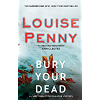 Bury Your Dead (Chief Inspector Armand Gamache series Book 6)