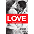 Love. Fidati di me (LOVE Series Vol. 7)