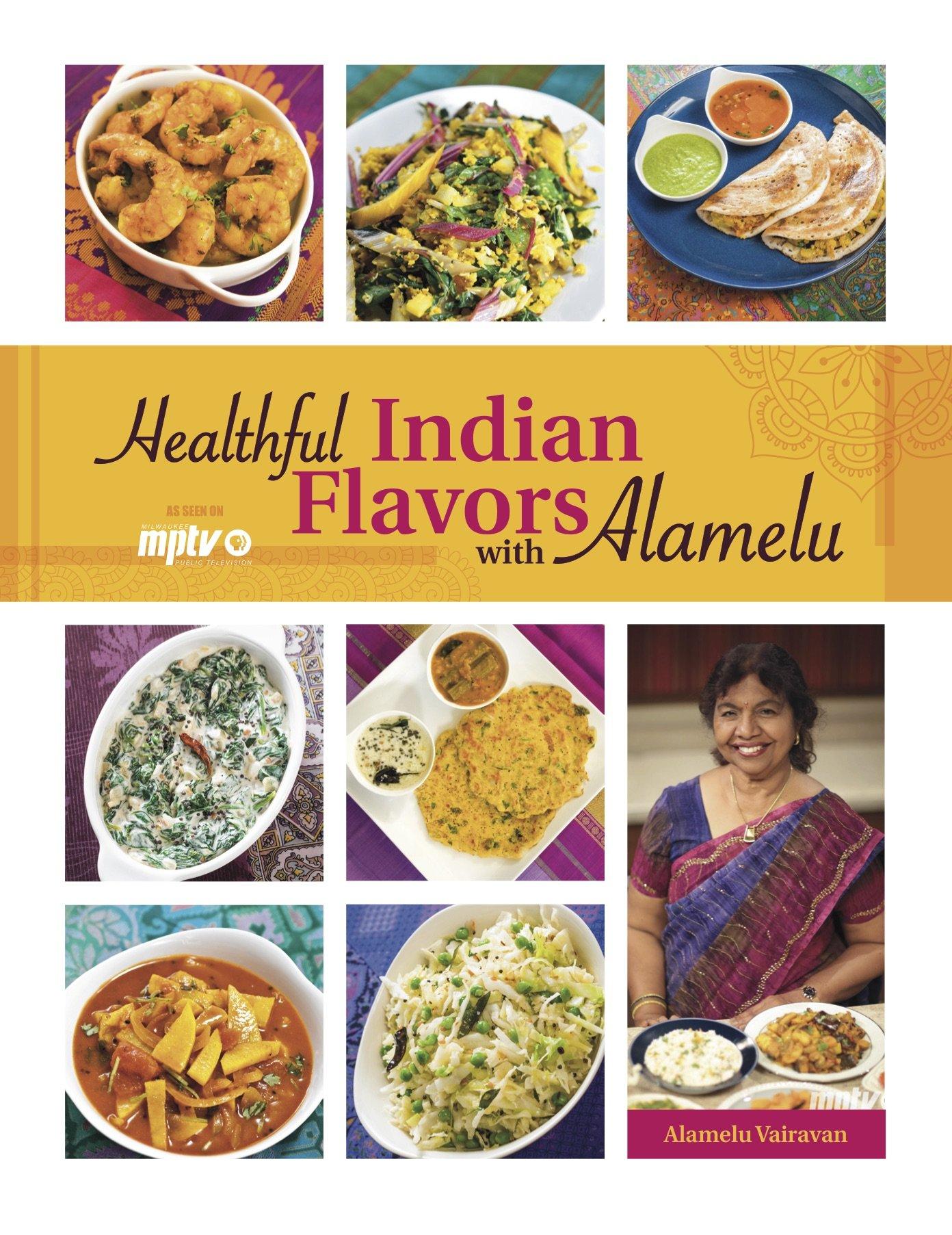 Healthful Indian Flavors Alamelu Vairavan product image