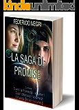 La Saga di Promise: Romanzo distopico