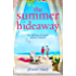 The Summer Hideaway: An uplifting feel good summer romance