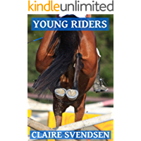 Young Riders (Show Jumping Dreams ~ Book 16)