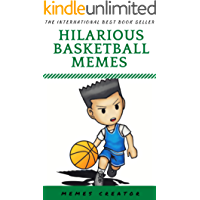 HILARIOUS BASKETBALL MEMES: Laugh Out Loud With These Funny & Silly Jokes: Even Your Pet Will Laugh!