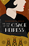 The Case of The Osage Heiress: A Laurel Private Eye Novel