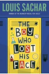 The Boy Who Lost His Face Kindle Edition