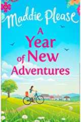 A Year of New Adventures: The hilarious romantic comedy that is perfect for the summer holidays Kindle Edition