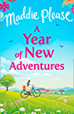 A Year of New Adventures: The hilarious romantic comedy that is perfect for the summer holidays