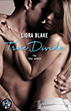 True Divide (The True Series Book 3)