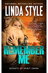 REMEMBER ME (Secrets of Spirit Creek Book 1) Kindle Edition