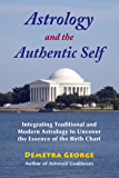 Astrology and the Authentic Self: Traditional Astrology for the Modern Mind (English Edition)