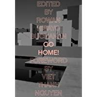Go Home!: Twenty-Four Journeys from the Asian American Writers' Workshop and the Feminist Press