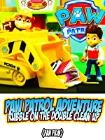 PAW PATROL ADVENTURE Rubble on the Double CleanUp