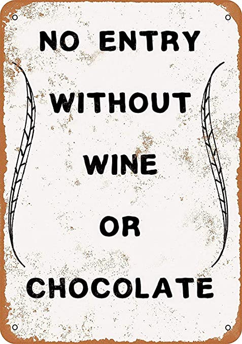 HiSign No Entry Without Wine Chocolate Retro Cartel de Chapa ...