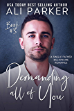 Demanding All Of You Book #3