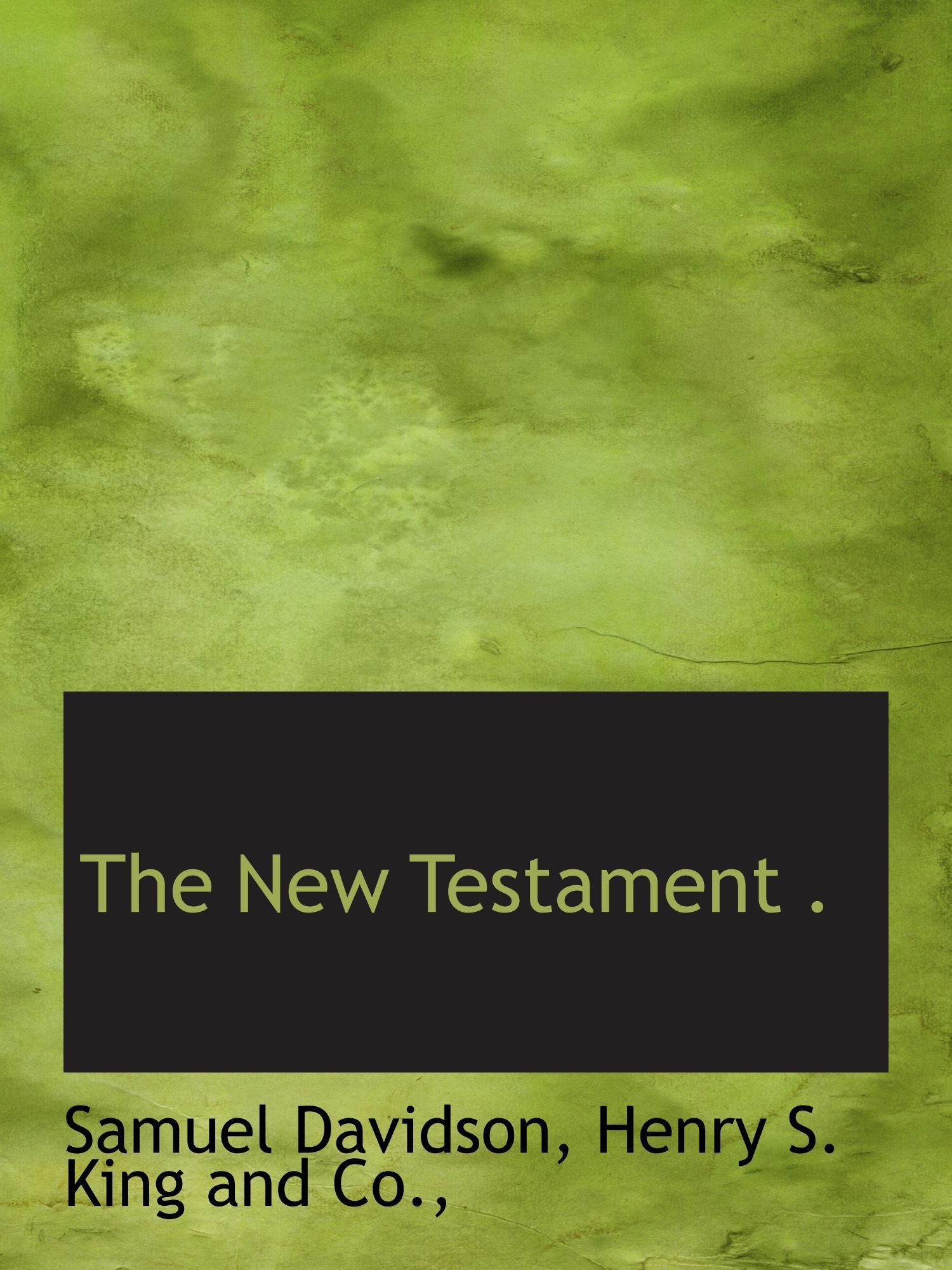 Read Online The New Testament . pdf