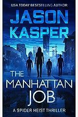 The Manhattan Job (Spider Heist Thrillers Book 3) Kindle Edition