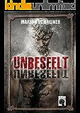 Unbeseelt (German Edition)