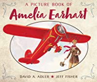 A Picture Book Of Amelia Earhart (Picture Book