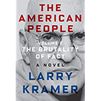 The American People: Volume 2: The Brutality of Fact: A Novel (The American People Series) (English Edition)