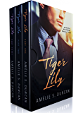 Tiger Lily Trilogy: The Complete Series: Part One, Part Two, and Part Three